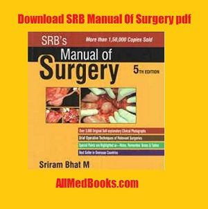 srb manual of surgery 5th edition pdf free download